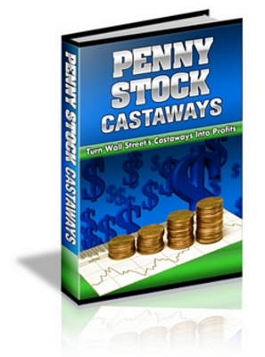 Product picture Penny Stock Castaways - Profit from Wall Street Castoffs